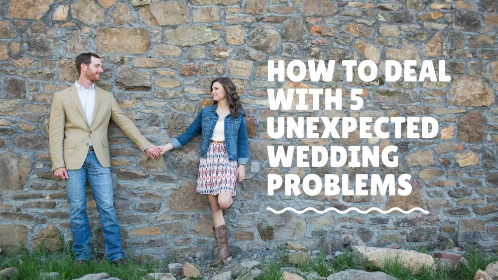 How-to-Deal-with-5-Unexpected-Wedding-Problems